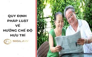 Quy định pháp luật về hưởng chế độ hưu trí