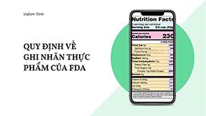 Quy định về ghi nhãn thực phẩm của FDA