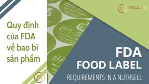 Quy định của FDA về bao bì sản phẩm