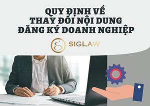 Quy định về thay đổi nội dung đăng ký doanh nghiệp