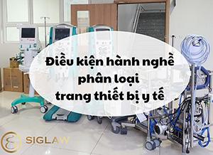 Điều kiện hành nghề phân loại trang thiết bị y tế