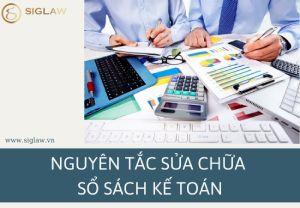 Nguyên tắc sửa chữa sổ sách kế toán