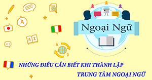 Điều kiện kinh doanh trung tâm ngoại ngữ có vốn đầu tư trong nước là gì?