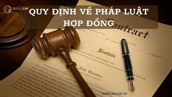 Quy định về pháp luật hợp đồng