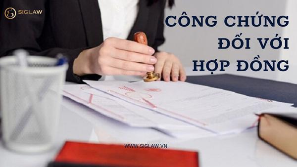 Quy định về công chứng đối với hợp đồng