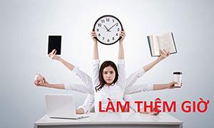 Quy định về làm thêm giờ của Bộ luật Lao động 2019