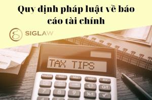 Quy định pháp luật về báo cáo tài chính