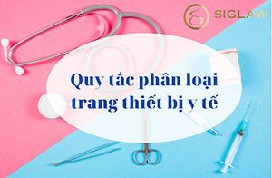Quy tắc phân loại trang thiết bị y tế