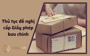 Thủ tục đề nghị cấp Giấy phép bưu chính