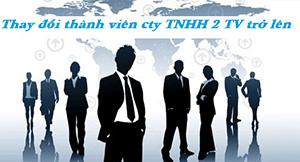 Thủ tục thay đổi thành viên công ty TNHH hai thành viên trở lên