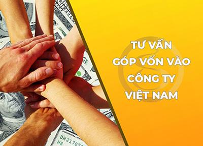 Dịch vụ tư vấn góp vốn vào công ty Việt Nam