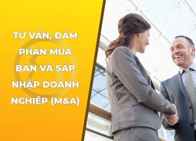 Dịch vụ mua bán và sáp nhập doanh nghiệp (M&A)