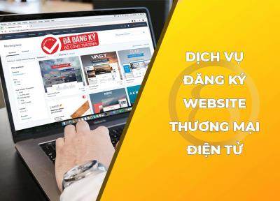 Dịch vụ tư vấn thông báo/đăng ký website thương mại điện tử