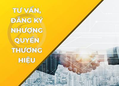 Dịch vụ tư vấn, đăng ký nhượng quyền thương hiệu/ thương mại
