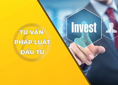 Dịch vụ tư vấn pháp luật đầu tư