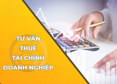 Dịch vụ tư vấn thuế - tài chính doanh nghiệp