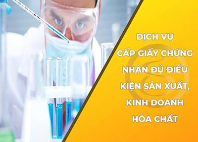 Dịch vụ tư vấn xin giấy chứng nhận đủ điều kiện sản xuất, kinh doanh hóa chất
